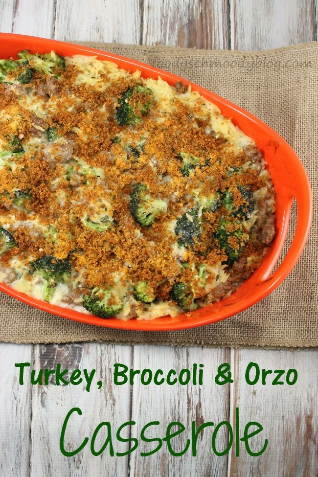 Turkey, Broccoli and Orzo Casserole A creamy casserole w/ lean ground turkey, fresh broccoli, tons of cheese and orzo pasta.  Ultimate #comfortfood