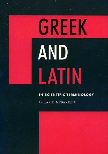 Greek and Latin in Scientific Terminology by Oscar E. Nub... https://www.amazon.ca/dp/0813807212/ref=cm_sw_r_pi_dp_U_x_B1fjAbH6E0EXS