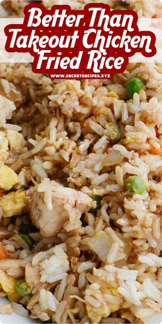 """EASY TO MAKE """"BETTER THAN TAKEOUT CHICKEN FRIED RICE""""   SECRET RECIPES"""