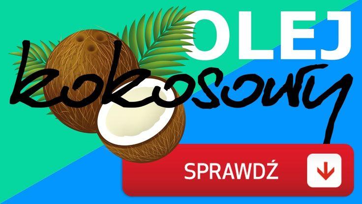 Olej kokosowy - na włosy? na odchudzanie? na zęby?