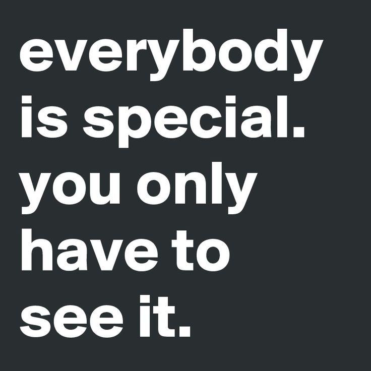 Everybody is special. you only have to see it. https://ibnuputimin.blogspot.co.id/2016/01/orang-hitam-itu-hangat-dan-menarik.html