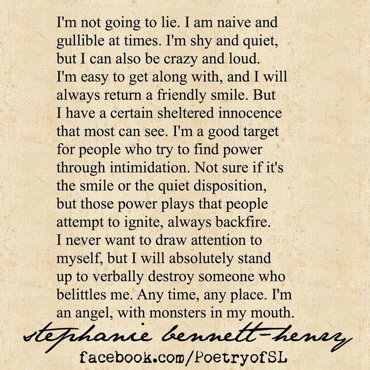 I'm not going to Lie.. I will absolutely stand up and verbally destroy anyone will belittles me..