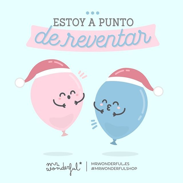 Polvorones, turrones, barquillos… ¿Alguien más en esta situación? ;) I am about to explode. Mince pies, Christmas cake, Christmas pudding ... Anyone else feel the same? ;) #mrwonderfulshop #quotes #balloons #christmas