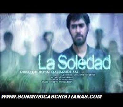 La Soledad | Películas Cristianas