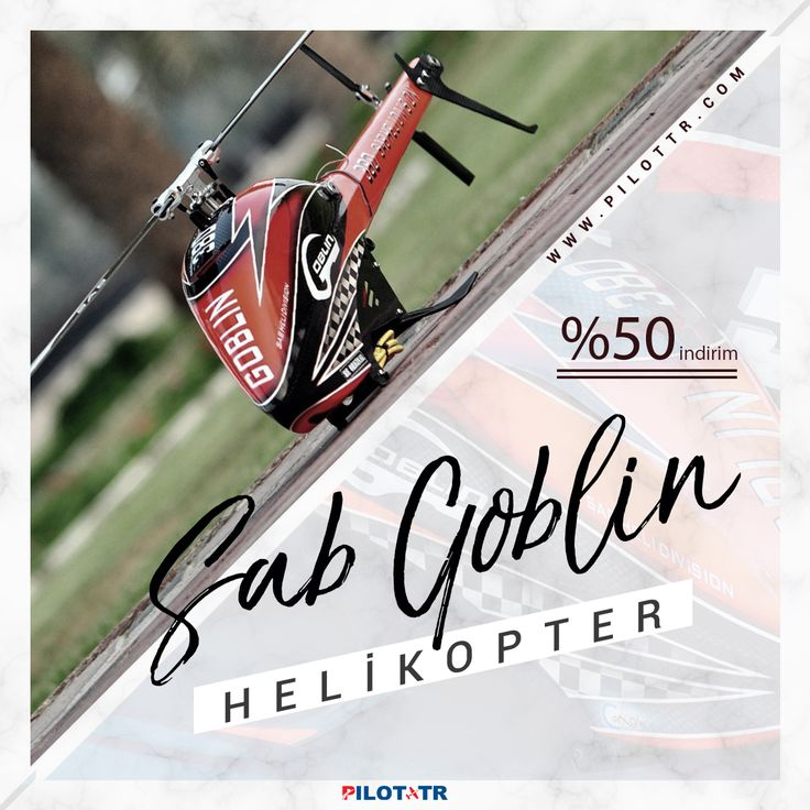 SAB GOBLIN Helikopter ve Yedek Parçalarında [%50 İNDİRİM!]  https://pilottr.com/goblin/model-helikopterler/
