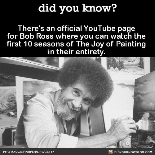 There's an official YouTube page for Bob Ross where you can watch the first 10…