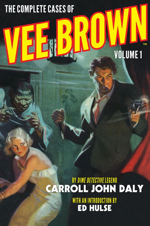 Altus Press reprinting popular stories from Dime Detective Magazine in a series of volumes called The Dime Detective Library. Available in ebook, softcover, and hardcover.