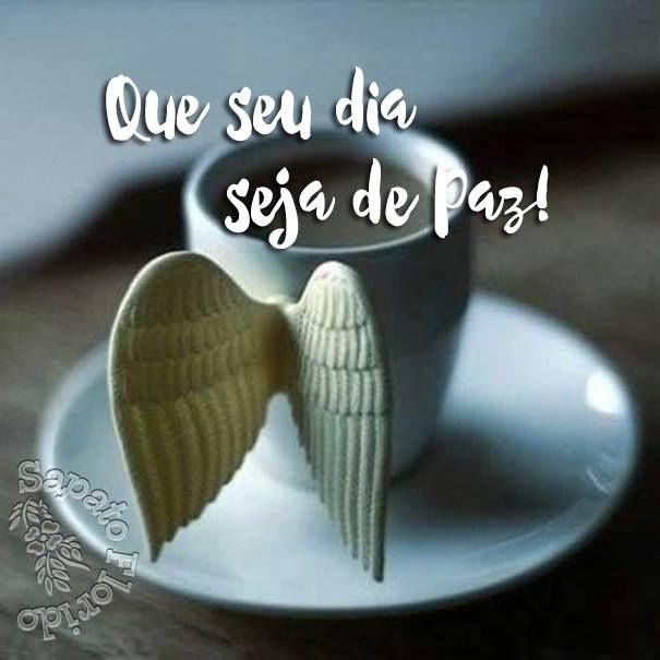 Que seu Dia seja de Paz,♥♥ meu Grande Amor!!! Bom Dia, minha Vida!!!