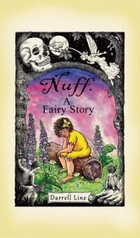 Darrell Line - Nuff: A Fairy Story