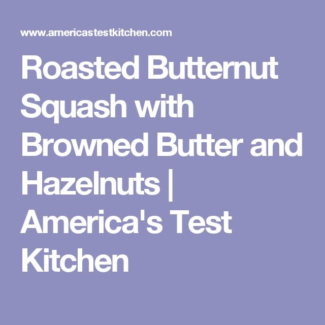 America S Test Kitchen Roasted Butternut Squash Soup