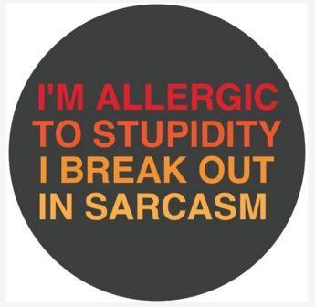 "Allergic to Stupidity 2.25"" Round Button"