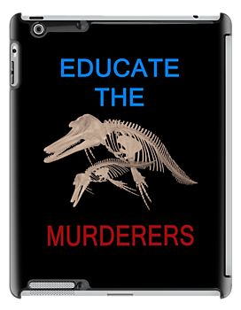 Educate the murderers http://www.redbubble.com/people/kempson/works/11527606-educate-the-murderers?p=ipad-case