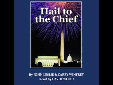 ACX Audiobook Narrator David Wood HAIL TO THE CHIEF