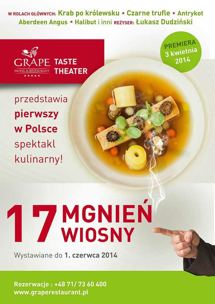 """""""17 mgnień wiosny"""" - kulinarny spektakl w GRAPE Restaurant"""