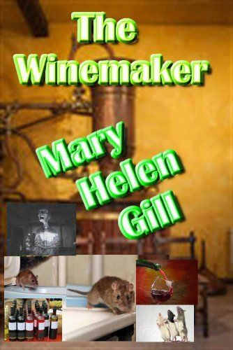 The Winemaker by Mary Helen Gill, http://www.amazon.com/dp/B00KJ1F0U0/ref=cm_sw_r_pi_dp_wnjGtb1RC5198
