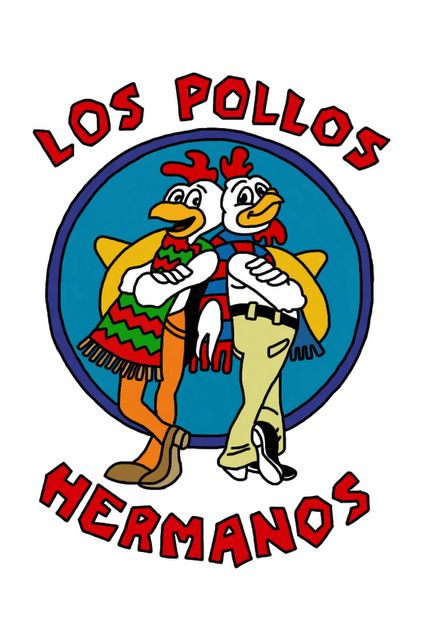 Los Pollos Hermanos | Breaking Bad hell yes