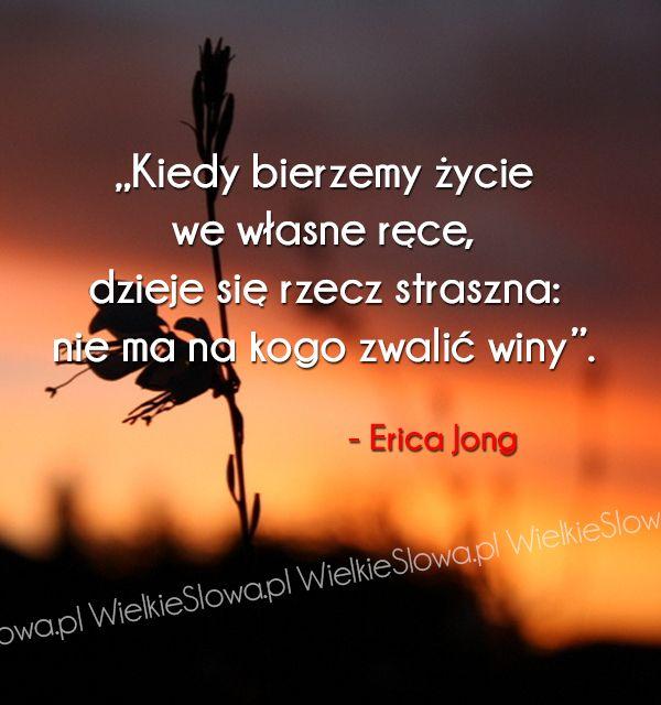 Kiedy bierzemy życie we własne ręce... #Jong-Erica,  #Odpowiedzialność, #Życie