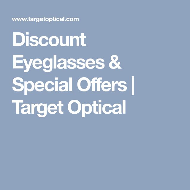 Discount Eyeglasses & Special Offers | Target Optical