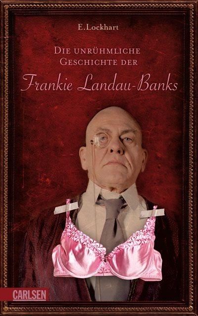 26 best e lockhart images on pinterest ya books boyfriend and the disreputable history of frankie landau banks german hardcover die unrhmliche geschichte der fandeluxe Gallery