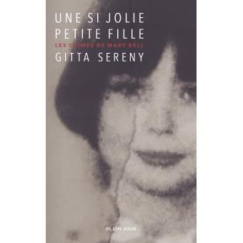 Une si jolie petite fille - broché - Gitta Sereny - Livre - Soldes 2016 Fnac.com