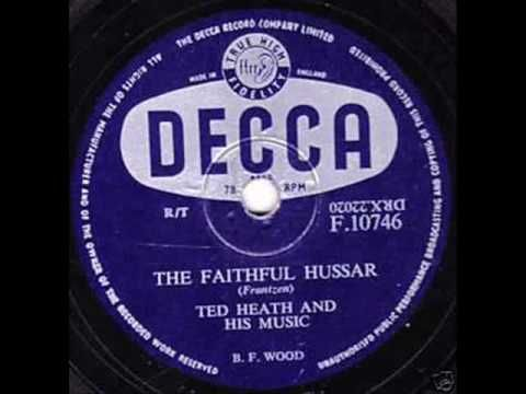 Ted Heath And His Music - The Faithful Hussar ( 1956 )