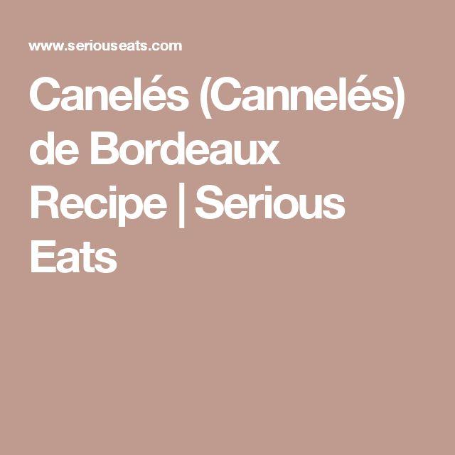 Caneles (Canneles) De Bordeaux Recipe — Dishmaps