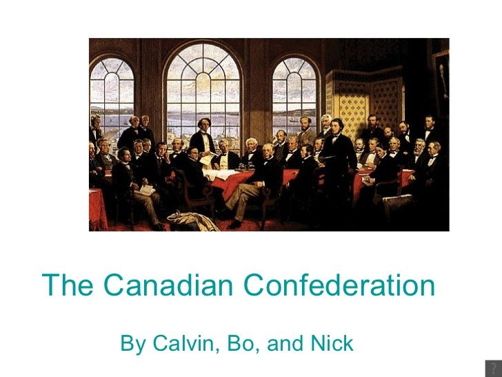 The Canadian Confederation