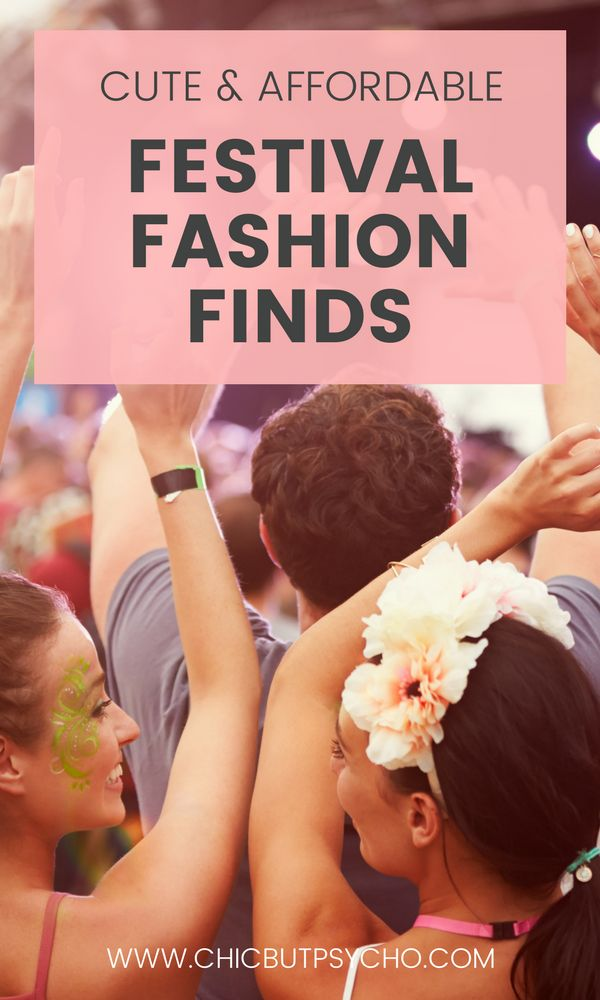 Chic but Psycho's Festival Fashion Finds