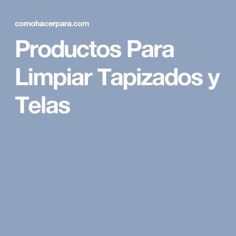 Productos Para Limpiar Tapizados y Telas
