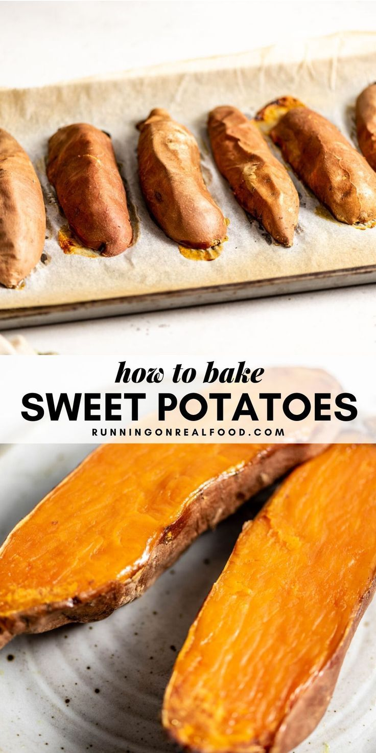 How To Bake Sweet Potatoes Running On Real Food Recipe In 2020 Baked Sweet Potato Oven Cooking Sweet Potatoes Sweet Potato Oven