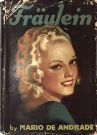 Fraulein de Amar, Verbo Intransitivo (1927)! Longuíssimo café discutindo o homem real e o homem do sonho. Grande Mário de Andrade...