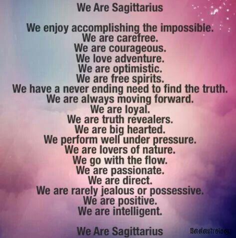 We are Sagittarius