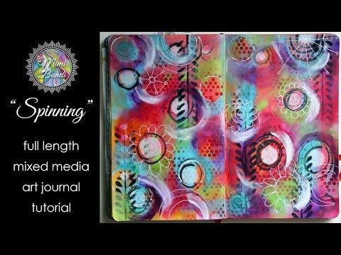 "Studio Time 1 - ""Spinning"" - mixed media art journal full length tutorial - YouTube"