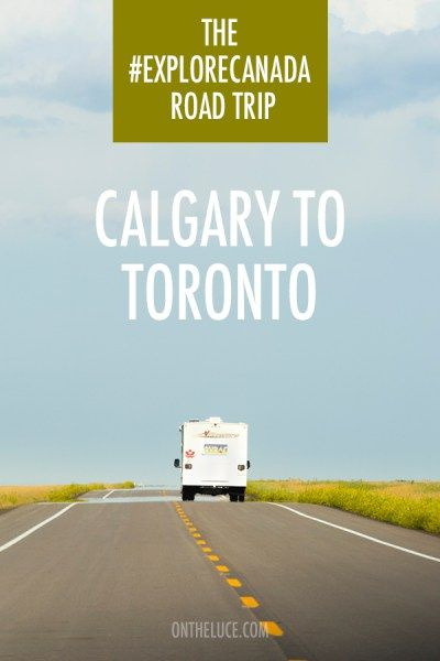 A two-week road trip route across the centre of Canada from Calgary to Toronto, through the prairies and Ontario's lake country – ontheluce.com
