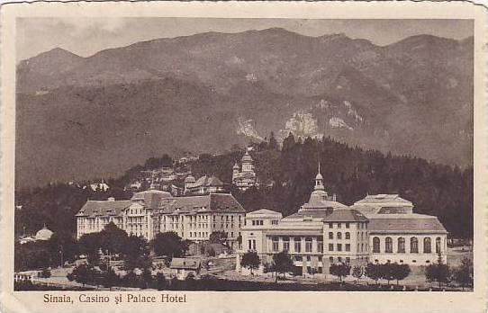 Sinaia - Casino si Palace Hotel - 1920