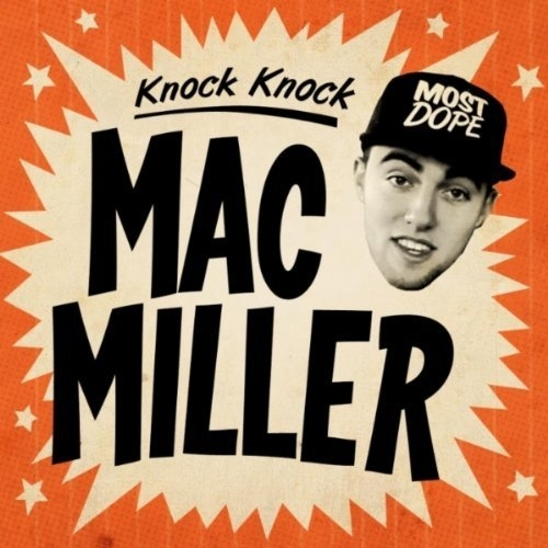 Mac Miller - Knock Knock (single)