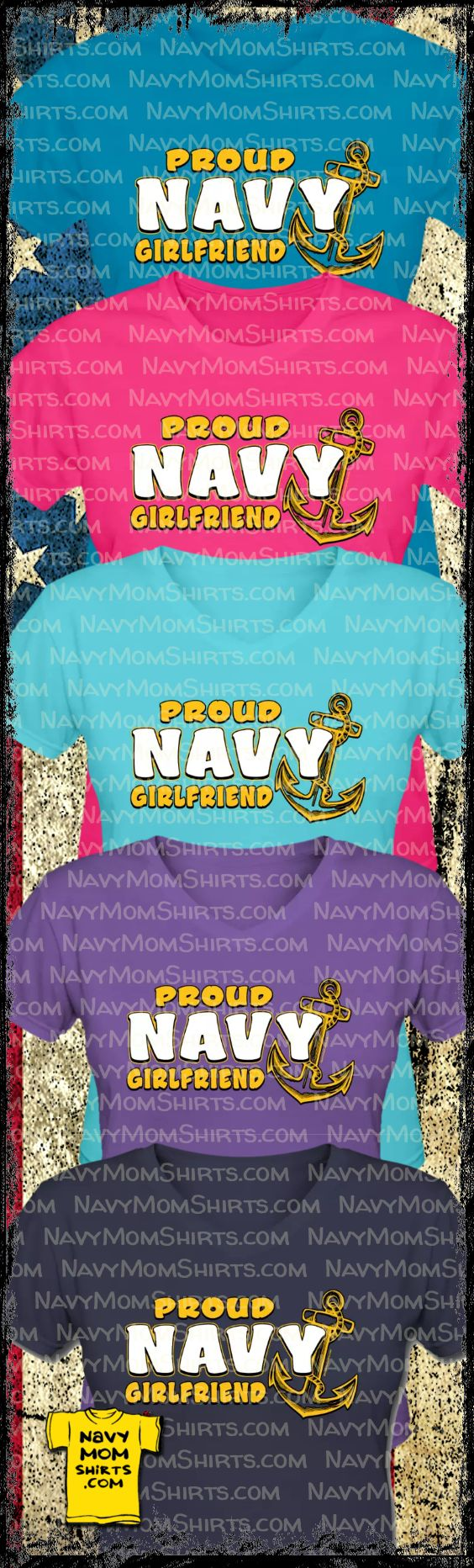 Proud Navy Girlfriend Shirts! Love all the colors! by NavyMomShirts.com  #NavyGirlfriend #NavyShirts -