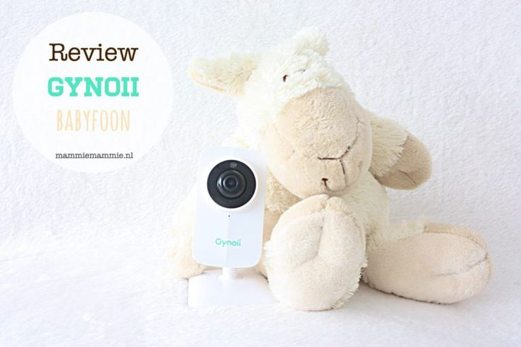 Review Gynoii One, babyfoon met app