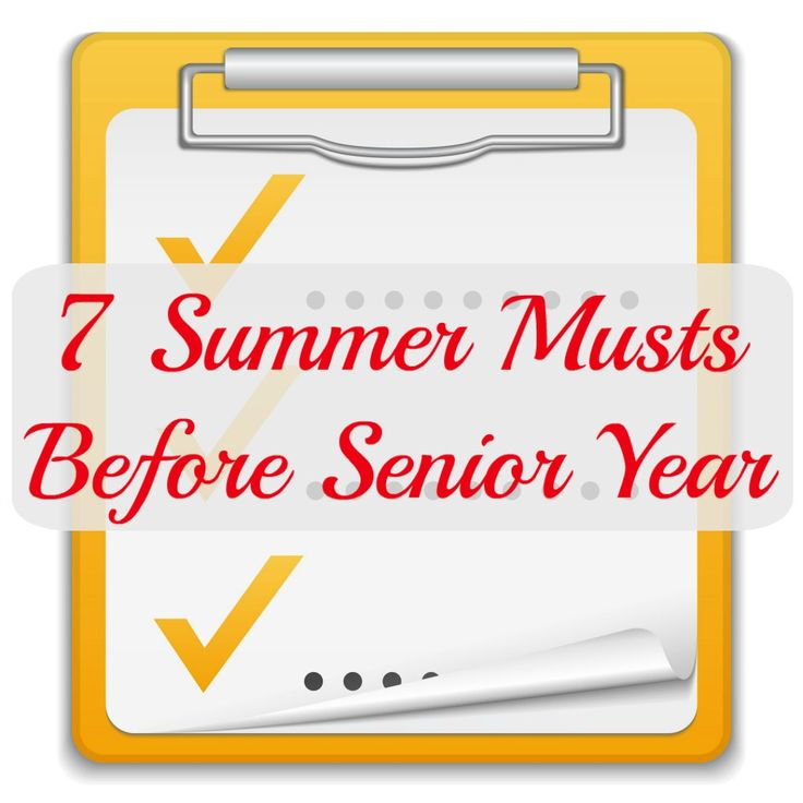 A checklist of items to accomplish in the summer before the senior year.