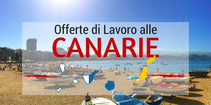 Offerte di lavoro alle Canarie per italiani