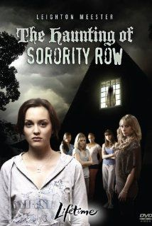 watch haunting of sorority row and learn why hazing is bad