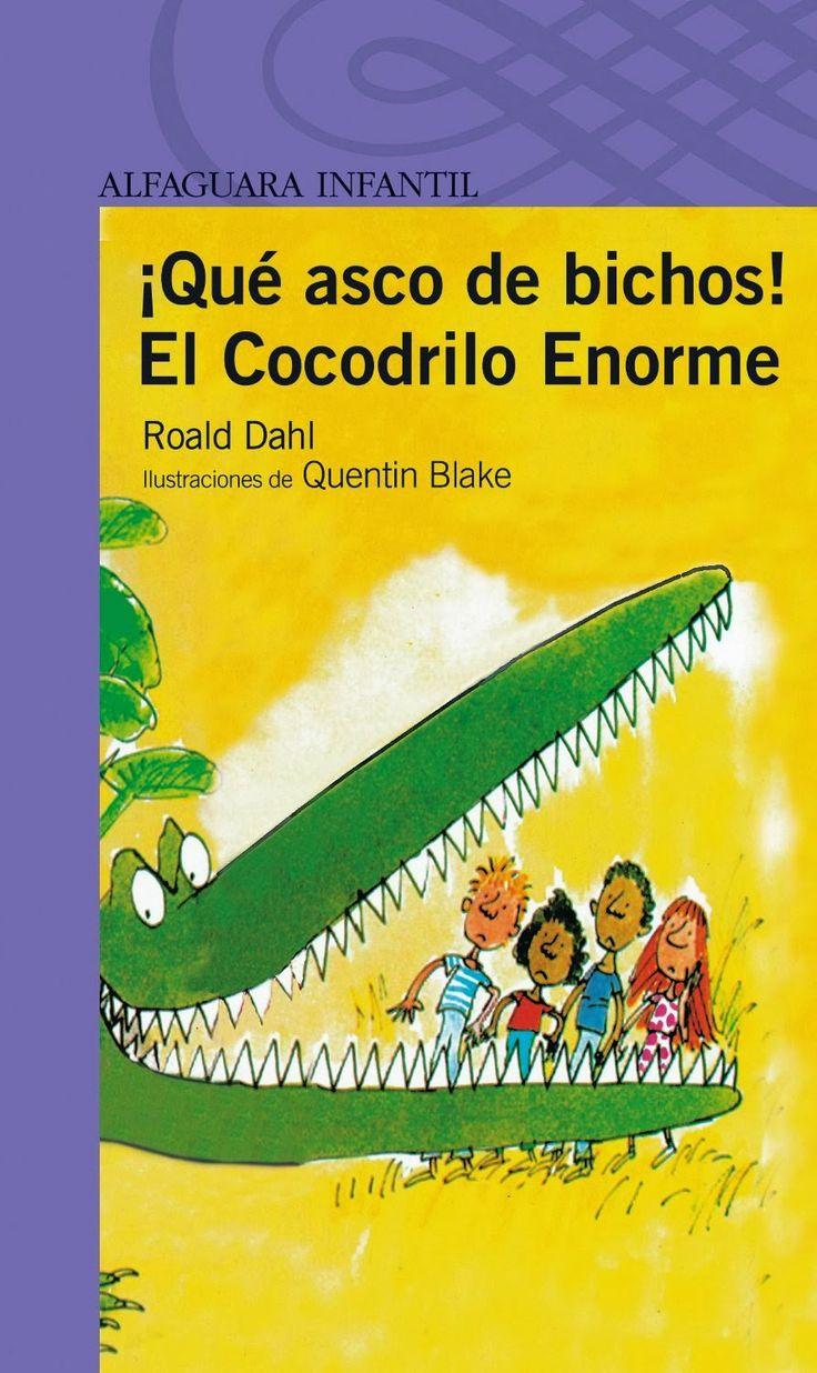 El cocodrilo enorme de Roald Dahl y !Que asco de bichos! - Aprender es un juego