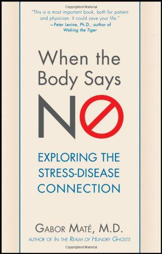 When the Body Says No: Exploring the Stress-Disease Connection by Gabor Mate http://smile.amazon.com/dp/0470923350/ref=cm_sw_r_pi_dp_U5kfvb08TG11F