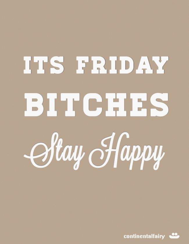 TGIF! And here is a reminder... - Continental Fairy