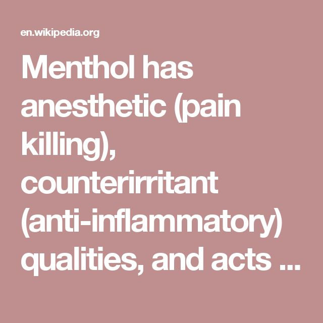 Menthol has anesthetic (pain killing), counterirritant (anti-inflammatory) qualities, and acts as a weak kappa opioid receptor agonist, which targets pain.