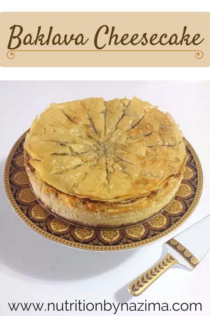 Baklava Cheesecake | www.nutritionbynazima.com