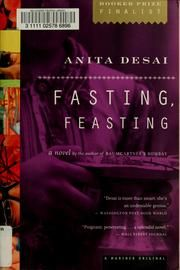 Cover of: Fasting, feasting by Anita Desai