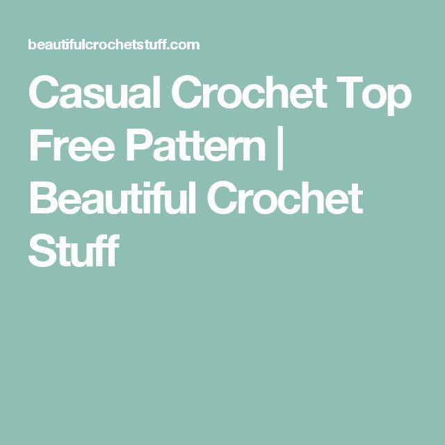 Casual Crochet Top Free Pattern | Beautiful Crochet Stuff