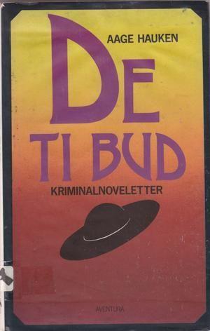 """""""De ti bud"""" av Aage Hauken"""