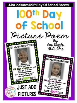 """This adorable 100th Day of School Poem is perfect for displaying those """"100 year old"""" aged student photos! You can also use this as a Power Point presentation for when the students walk in on the 100th Day...won't they be surprised! Contains 9 different color frames and one color saving black and white version. ****INCLUDES 120th Day of School Poem set for those of you that celebrate 120 days instead!"""